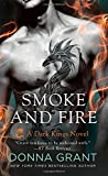 Smoke and Fire: A Dark Kings Novel	 by  Donna Grant in stock, buy online here