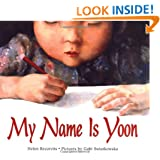 My Name Is Yoon (Ezra Jack Keats New Illustrator Award, 2004)
