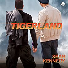 Tigerland (       UNABRIDGED) by Sean Kennedy Narrated by Dave Gillies