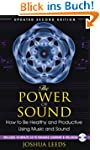 The Power of Sound: How to Be Healthy...