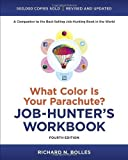 img - for What Color Is Your Parachute? Job-Hunter's Workbook by Bolles, Richard N.. (Ten Speed Press,2012) [Paperback] Fourth (4TH) Edition book / textbook / text book