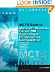 MCTS Guide to Configuring Microsoft�...