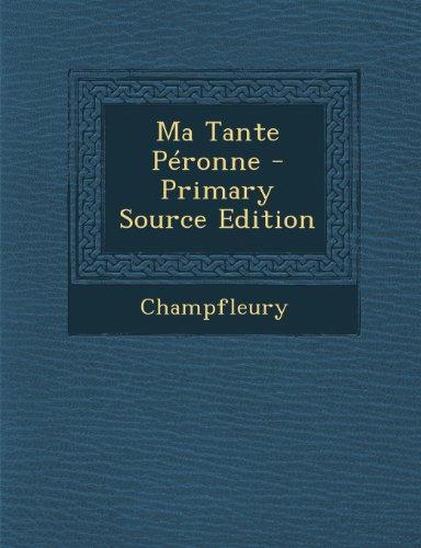 Ma Tante Péronne - Primary Source Edition