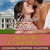 Arrow to the Heart | [Jennifer Blake]
