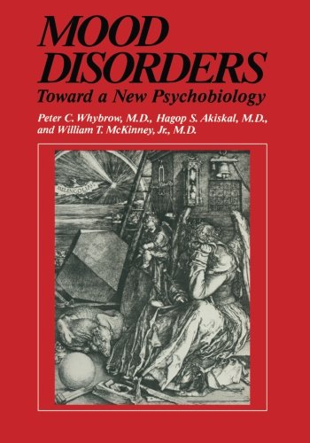 Mood Disorders: Toward a New Psychobiology (Critical Issues in Psychiatry)