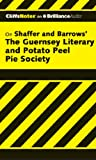 Elizabeth Conner On Shaffer and Barrows' the Guernsey Literary and Potato Peel Pie Society [With MP3] (Cliffs Notes)