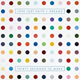 Music - Love Lust Faith + Dreams