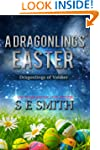 A Dragonlings' Easter (Dragon Lords o...