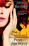 The Redhead Plays Her Hand (The Redhead Series)