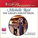 The Greek's Forced Bride (       UNABRIDGED) by Michelle Reid Narrated by Jenny Sterlin