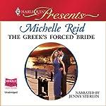 The Greek's Forced Bride | Michelle Reid