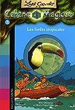 """Afficher """"Les Carnets de la cabane magique n° 5 Les Forêts tropicales"""""""