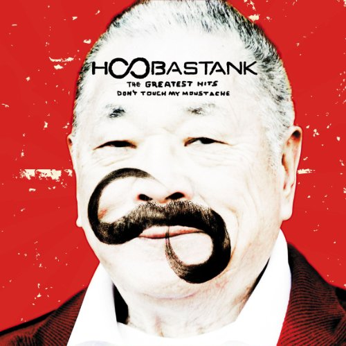 Hoobastank - The Greatest Hits: Don