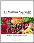The Modern Ayurvedic Cookbook: Health...