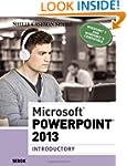 Microsoft� PowerPoint� 2013: Introduc...