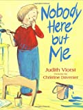 Nobody Here but Me (0374355401) by Viorst, Judith