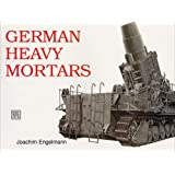 German Heavy Mortars: