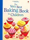 The Very Best Baking Book for Children (1409566471) by Patchett, Fiona
