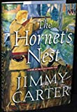 The Hornet's Nest [SIGNED FIRST PRINTING] (0681290811) by Jimmy Carter