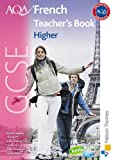 echange, troc Oliver Gray, Steve Harrison, Marie-Therese Bougard, Jean-Claude Gilles, Ginny March - Aqa Gcse French: Higher Teacher's Book