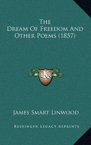 The Dream of Freedom and Other Poems (1857)