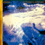 Automatic Writing by ATAXIA (2009-09-30)