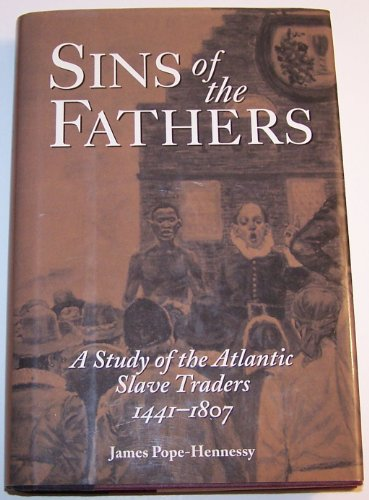 Sins of the fathers: A study of the Atlantic slave traders, 1441-1807