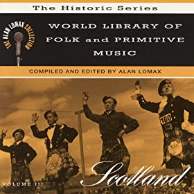 World Library of Folk and Primitive Music -- V. 3: Scotland