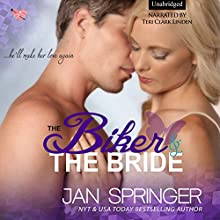 The Biker and The Bride Audiobook by Jan Springer Narrated by Teri Clark Linden