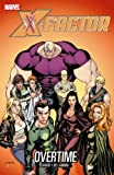 X-Factor - Volume 8: Overtime (X-Factor (Numbered))