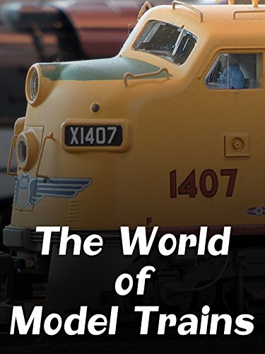 The World of Model Trains on Amazon Prime Video UK
