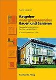 Ratgeber energiesparendes Bauen und Sanieren. Neutrale Fachinformationen für mehr Energieeffizienz.