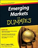 img - for Emerging Markets For Dummies by Logue, Ann C. 1st edition (2011) Paperback book / textbook / text book