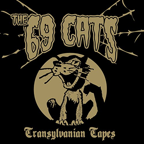The 69 Cats-Transylvanian Tapes-2014-MTD Download