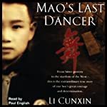 Mao's Last Dancer Audiobook by Li Cunxin Narrated by Paul English
