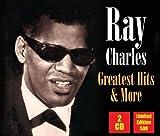 echange, troc Ray Charles - Greatest Hits & More