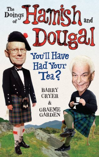 the-doings-of-hamish-and-dougal-youll-have-had-your-tea-by-barry-cryer-27-aug-2009-paperback