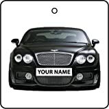 YOUR NAME BLACK BENTLEY CONTINENTAL GT CAR AIR FRESHENER
