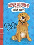 Growling Gracie (Adventures at Hound...