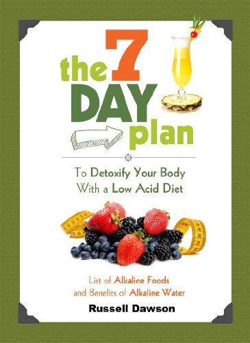 The 7 Day Plan To Detoxify Your Body With a Low Acid Diet: List of Alkaline Foods and Benefits of Alkaline Water (Alkaline Food List compare prices)