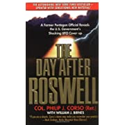The Day After Roswell (Mass Market Paperback) By William J. Birnes          Buy new: $6.38 114 used and new from $0.59     Customer Rating: