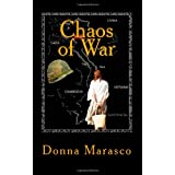 Chaos of War: A Story of Love and Heartache ~ Donna Marasco