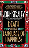 Death and the Language of Happiness