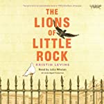 The Lions of Little Rock | Kristin Levine