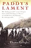 Paddy's Lament: Ireland, 1846-1847  Prelude to Hatred (0156707004) by Gallagher, Thomas