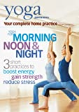 Yoga Journal: Yoga for Morning Noon & Night [DVD] [Import]