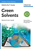 img - for Handbook of Green Chemistry, Green Solvents, Ionic Liquids (Volume 6) book / textbook / text book