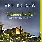 Sizilianisches Blut (Luca Santangelo 1) Hörbuch von Ann Baiano Gesprochen von: Martin Umbach