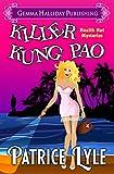 Killer Kung Pao (Health Nut Mysteries Book 1)
