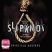 Slip Knot: Martha Gunn, Book 2. | Priscilla Masters